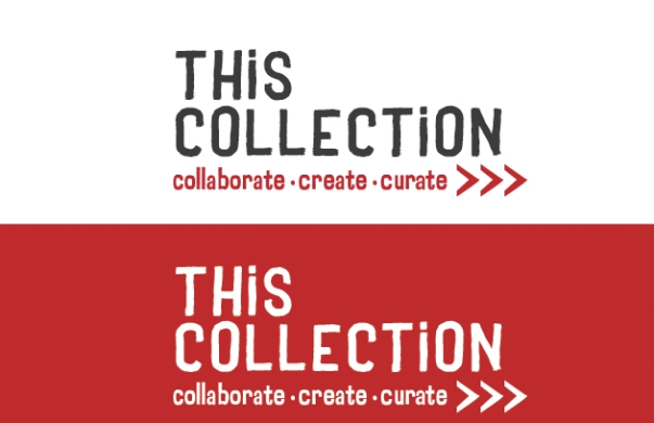 This Collection : Collaborate Create Curate